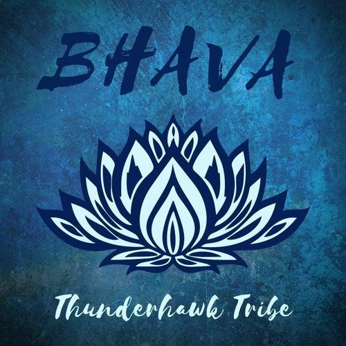 Bhava von Thunderhawk Tribe