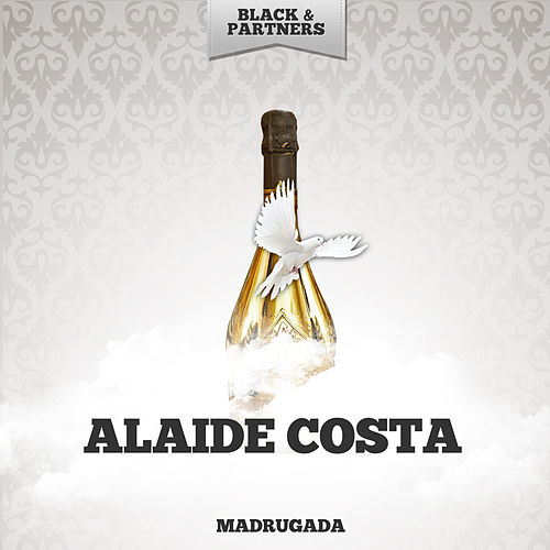 Madrugada by Alaide Costa