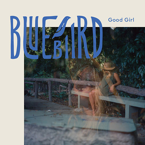 Good Girl de BlueBiird