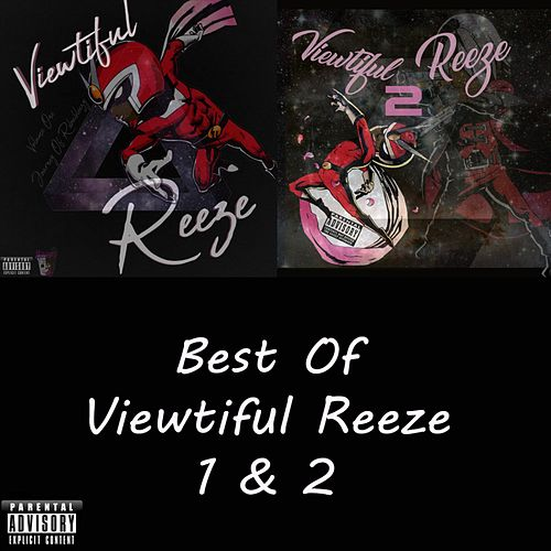 Best of Viewtiful Reeze 1 & 2 von Reezy