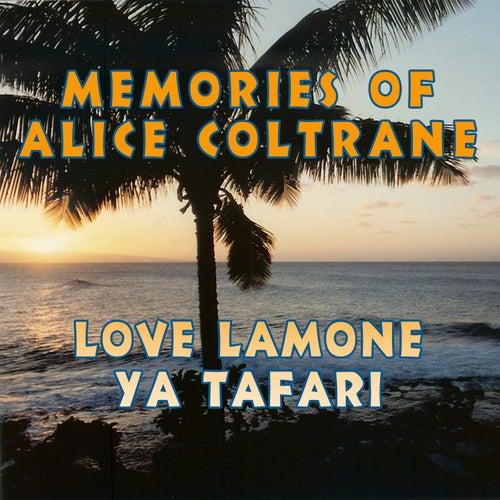 Memories Of Alice Coltrane by Love Lamone
