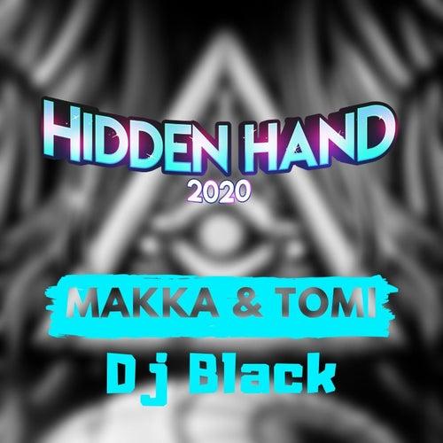 Hidden Hand 2020 by Makka