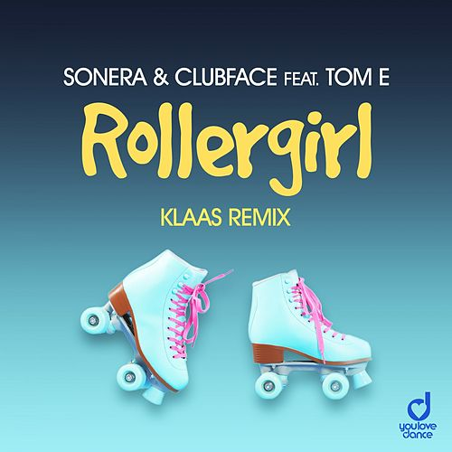 Rollergirl (Klaas Remix) by Sonera