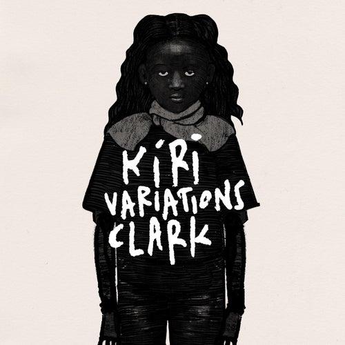 Kiri Variations by Clark