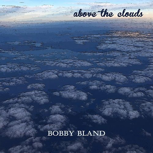Above the Clouds de Bobby Blue Bland