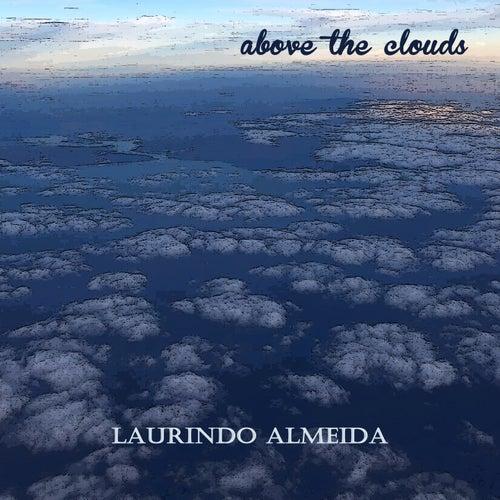 Above the Clouds de Laurindo Almeida