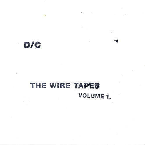 The Wire Tapes, Vol. 1 by Dashboard Confessional