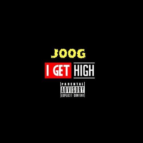 I Get High von J00g
