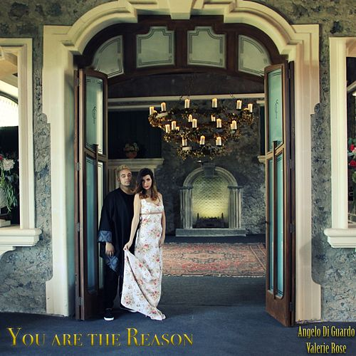 You Are the Reason by Angelo Di Guardo