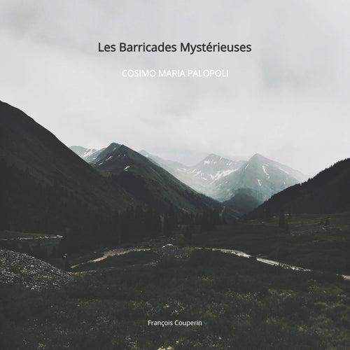 Les Barricades Mystérieuses de Cosimo Maria Palopoli