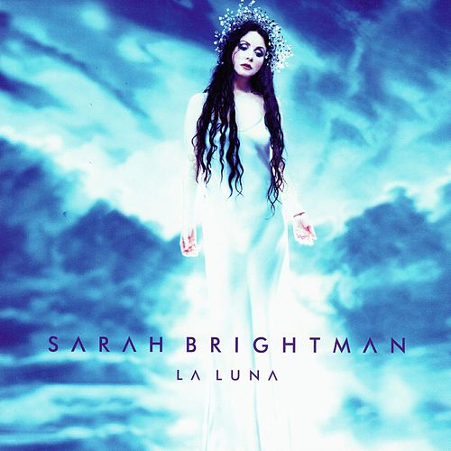 La Luna by Sarah Brightman