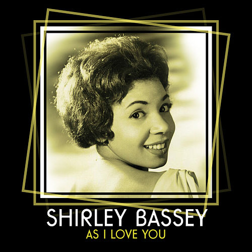 As I Love You de Shirley Bassey