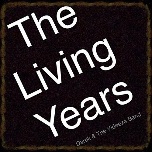 The Living Years von Darek