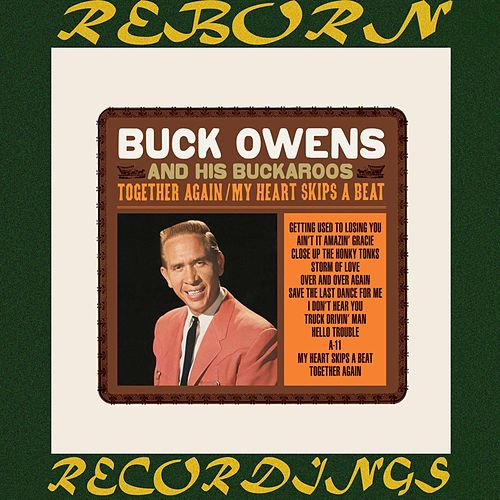 Together Again / My Heart Skips a Beat (HD Remastered) de Buck Owens
