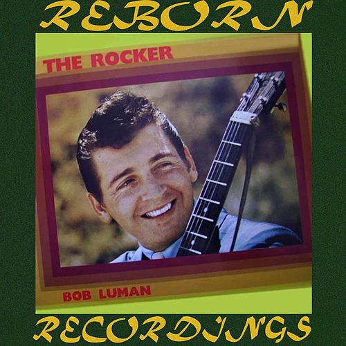 The Rocker (HD Remastered) de Bob Luman