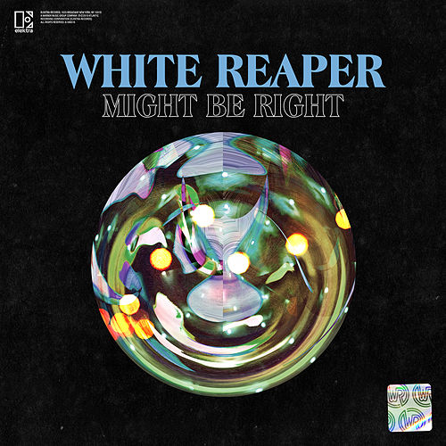 Might Be Right di White Reaper