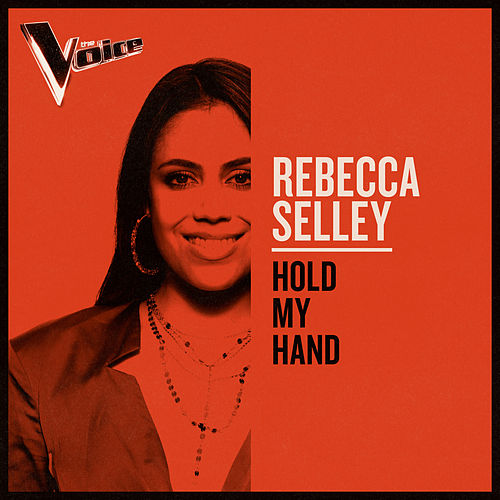 Hold My Hand (The Voice Australia 2019 Performance / Live) de Rebecca Selley