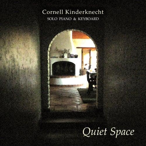 Quiet Space by Cornell Kinderknecht