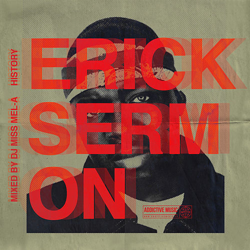 History (Mixed By DJ Miss Mel-A) de Erick Sermon