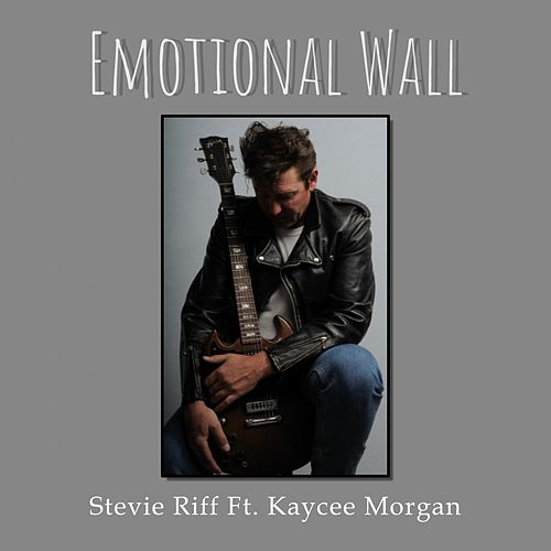Emotional Wall by Stevie Riff