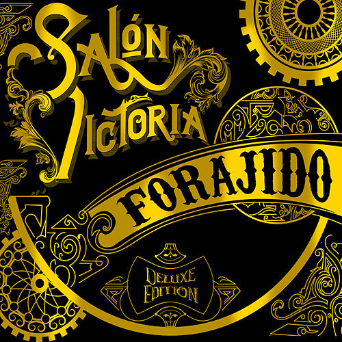 Forajido (Deluxe Edition) de Salon Victoria
