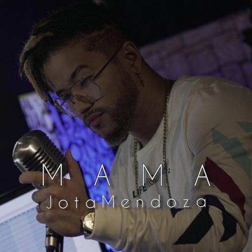 Mamá (Acoustic) by Jota Mendoza