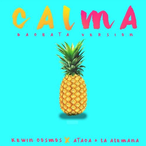 Calma (feat. Ataca , La Alemana) de Kewin Cosmos
