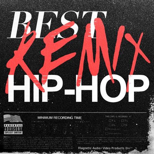 Best Remix Hip-Hop de Various Artists