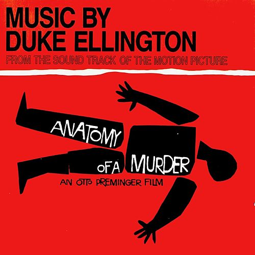 Anatomy Of A Murder (OST) (Remastered) by Duke Ellington