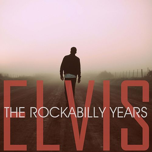 The Rockabilly Years von Elvis Presley