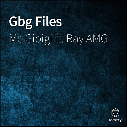 Gbg Files de Mc Gibigi