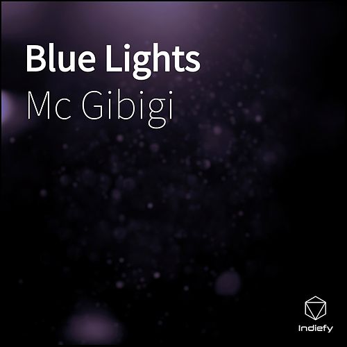 Blue Lights de Mc Gibigi