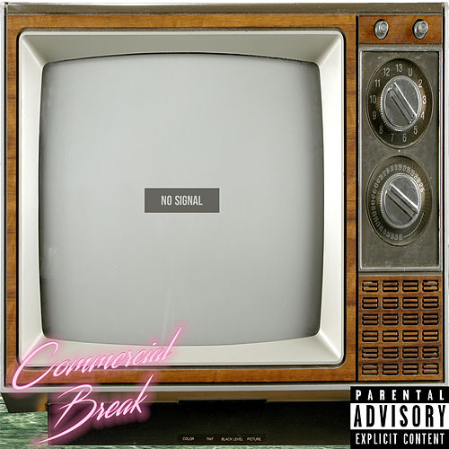 #CommercialBreak by VieLazyboy