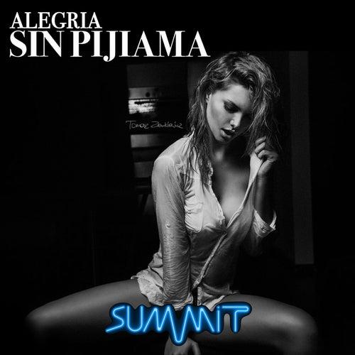 Sin Pijiama von Alegria