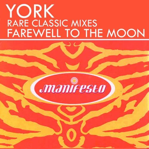 Farewell to the Moon (Rare Classic Mixes) von York