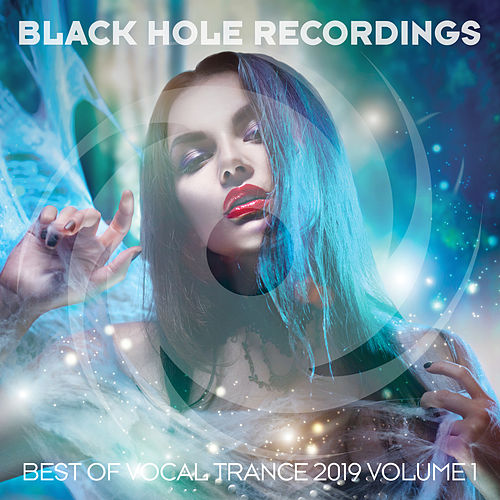 Black Hole presents Best of Vocal Trance 2019 Vol. 1 von Various Artists