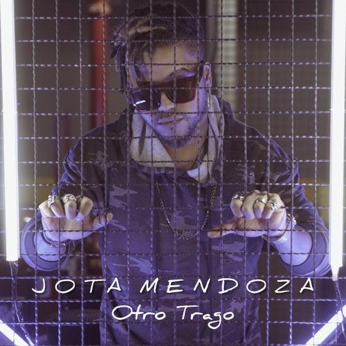 Otro Trago de Jota Mendoza