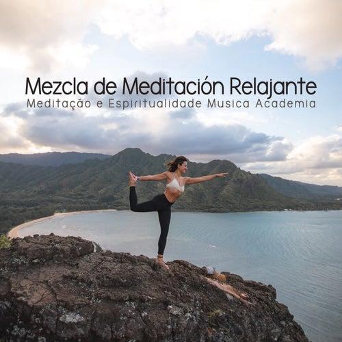 Mezcla de Meditación Relajante de Meditação e Espiritualidade Musica Academia