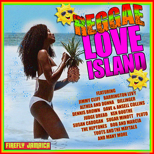 Reggae Love Island by Various Artists