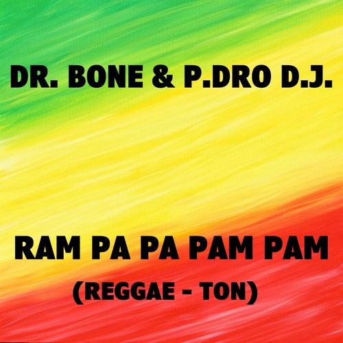 Reggae-Ton by Dr. Bone