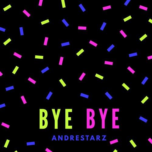 Bye Bye de Andre!starz