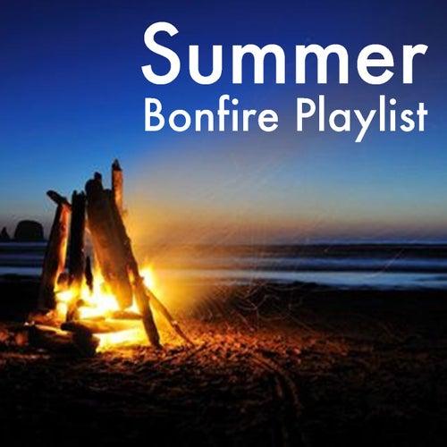 Summer Bonfire Playlist by Various Artists