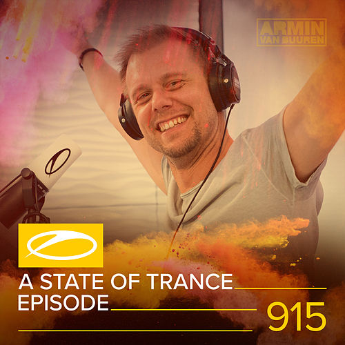 ASOT 915 - A State Of Trance 915 by Various Artists