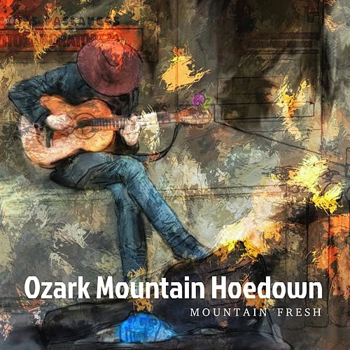 Ozark Mountain Hoedown de Mountain Fresh