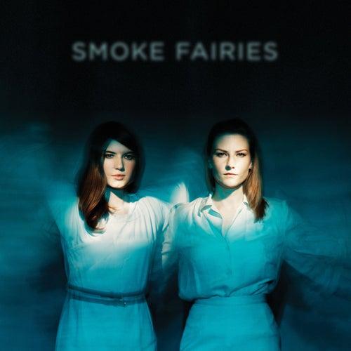 Smoke Fairies von Smoke Fairies