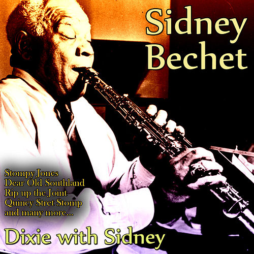 Dixie With Sidney de Sidney Bechet
