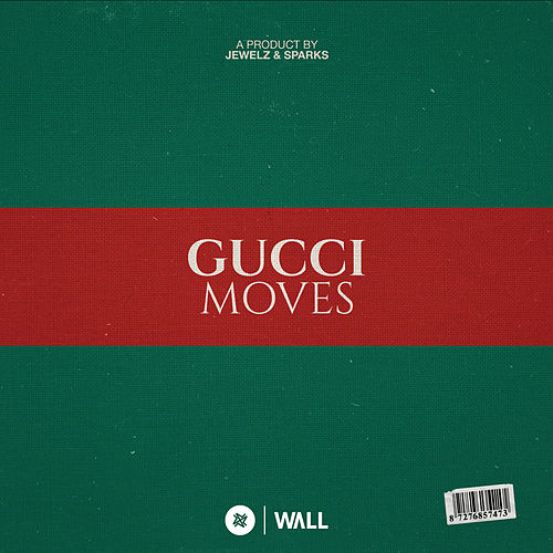 Gucci Moves von Jewelz & Sparks
