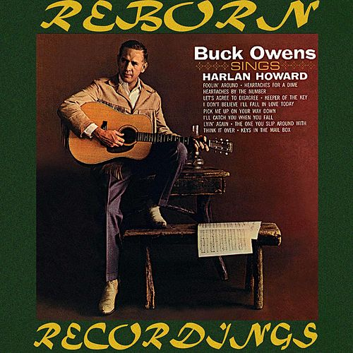 Buck Owens Sings Harlan Howard (HD Remastered) by Buck Owens