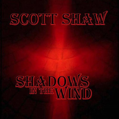 Shadows in the Wind by Scott Shaw