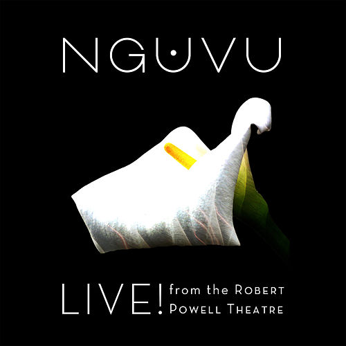 Live! from the Robert Powell Theatre (Live) de Nguvu